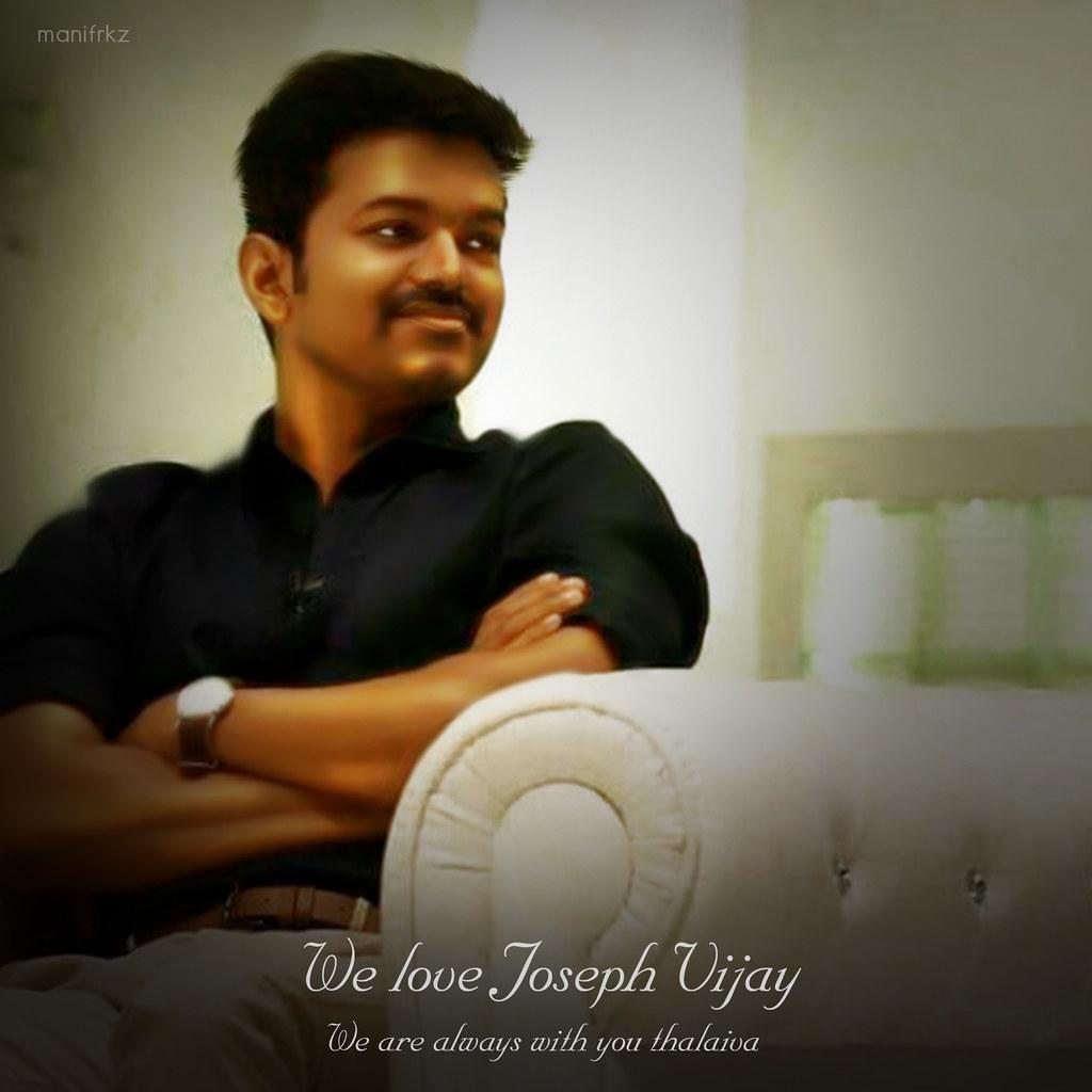 we love joseph vijay we love joseph vijay manifrkz vj fan flickr