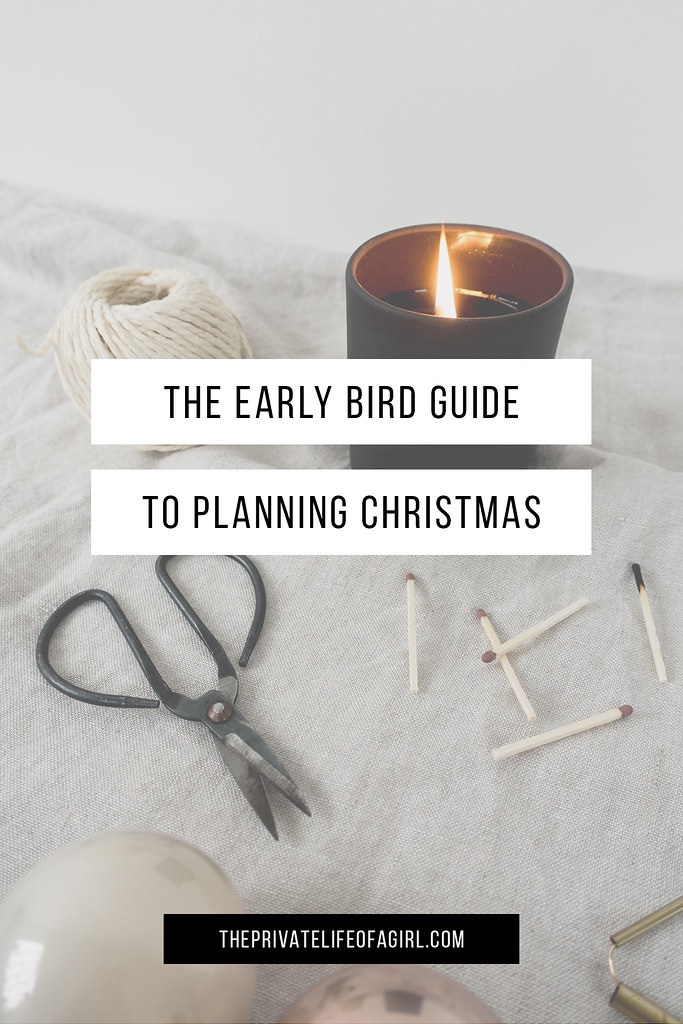 The Early Bird Guide To Planning Christmas