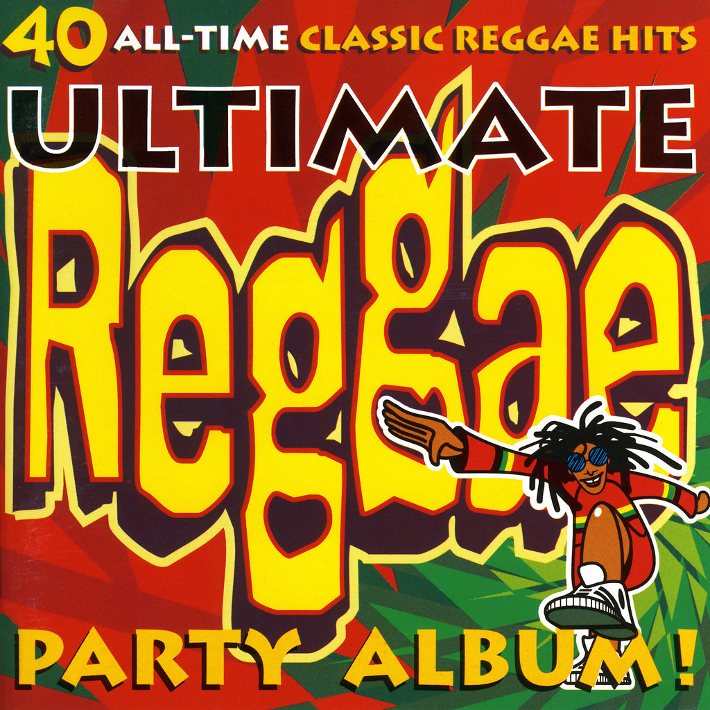Ultimate Reggae Party Album You Don T Love Me No No No