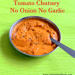 Tomato chutney without onion, garlic and coconut