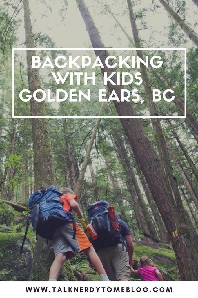 Backpacking with kids at Golden Ears, BC