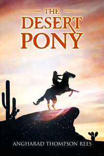 The Desert Pony by Angharad Thompson Rees