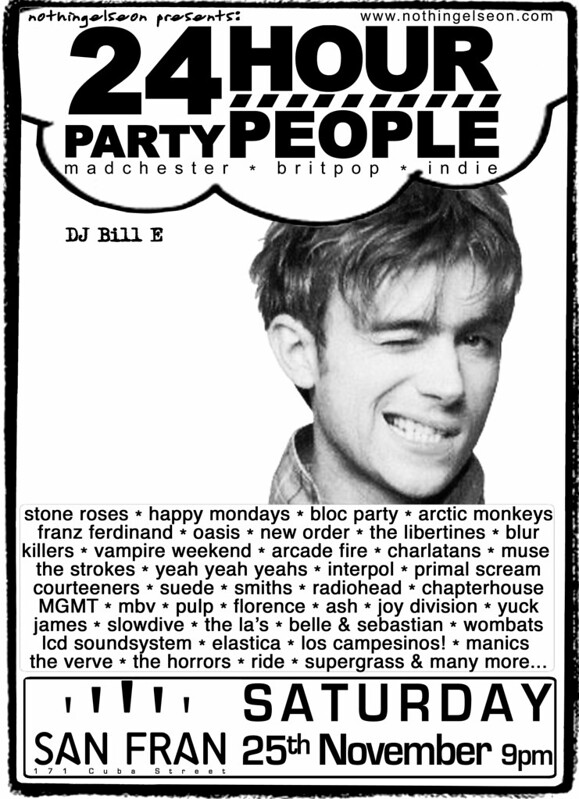 24 Hour Party People poster, November 25, 2017