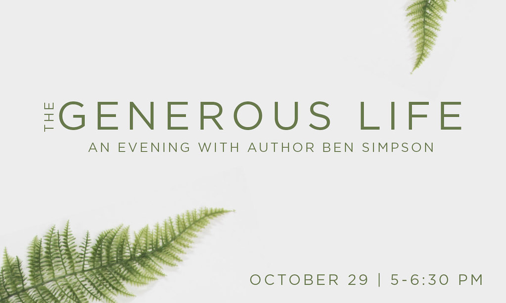 Generous Life with Author, Ben Simpson