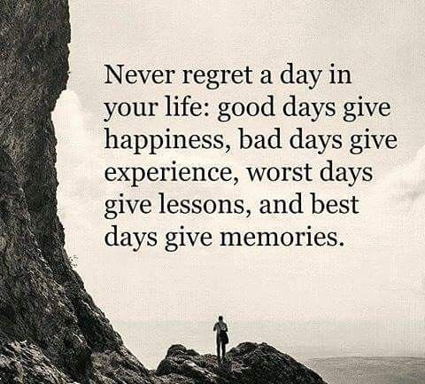 Life Quotes Never Regret A Day In Your Life Good Days G Flickr