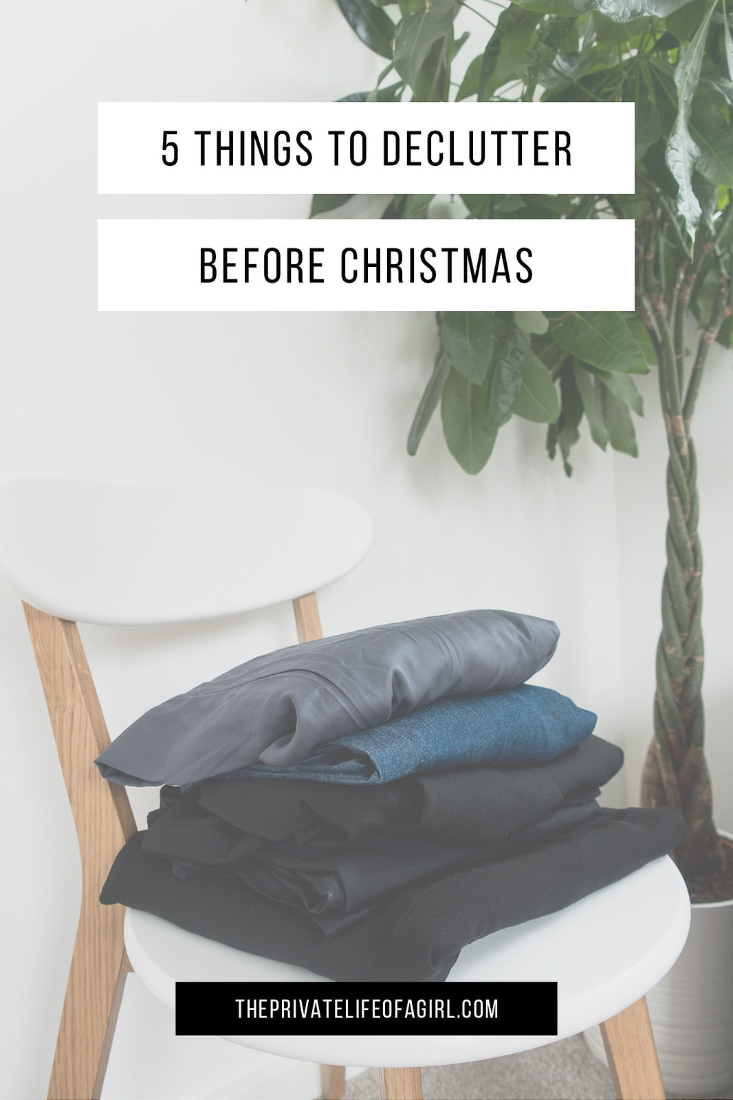 5 Things To Declutter Before The Holidays