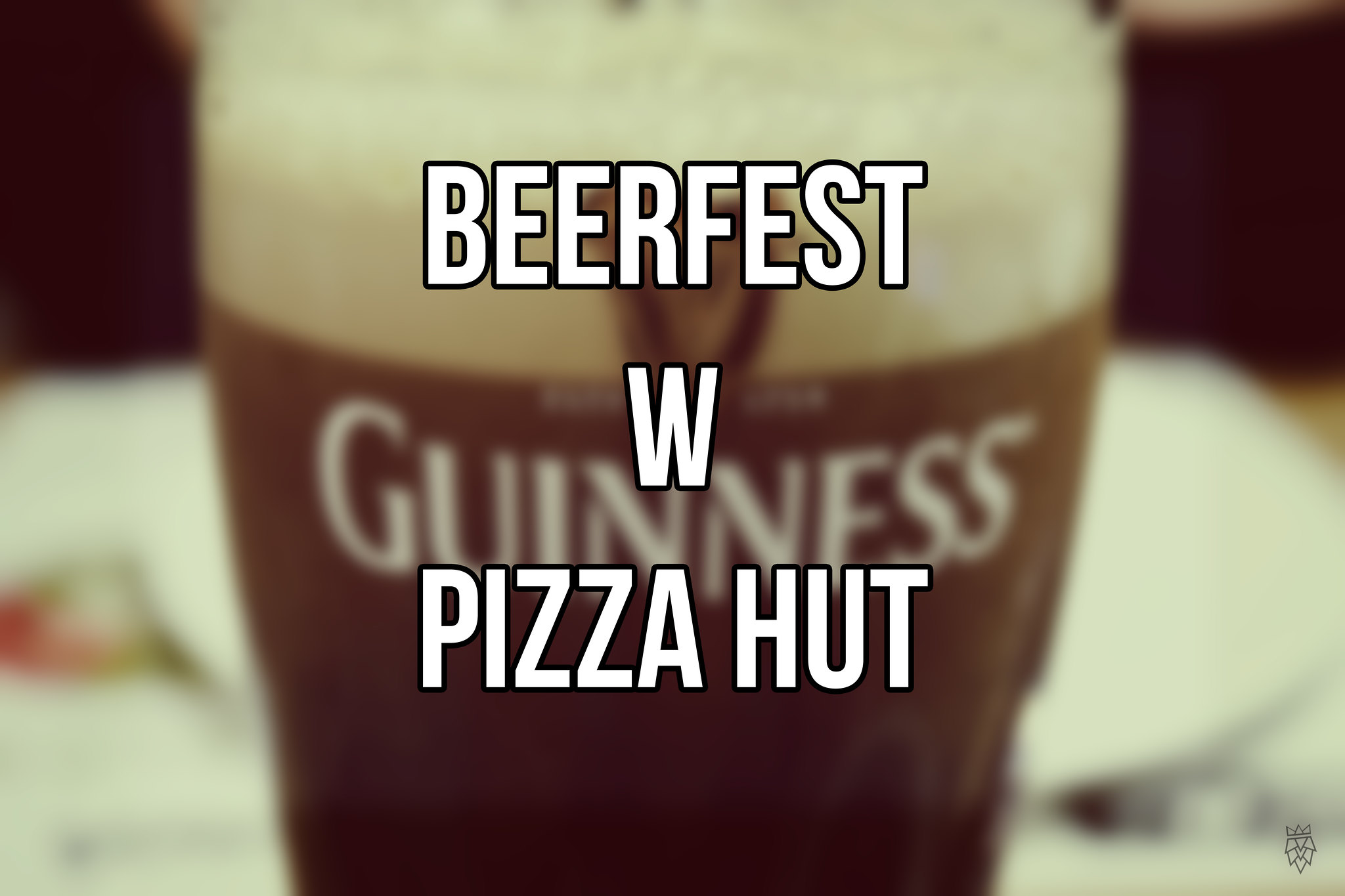 BeerFest Pizza Hut