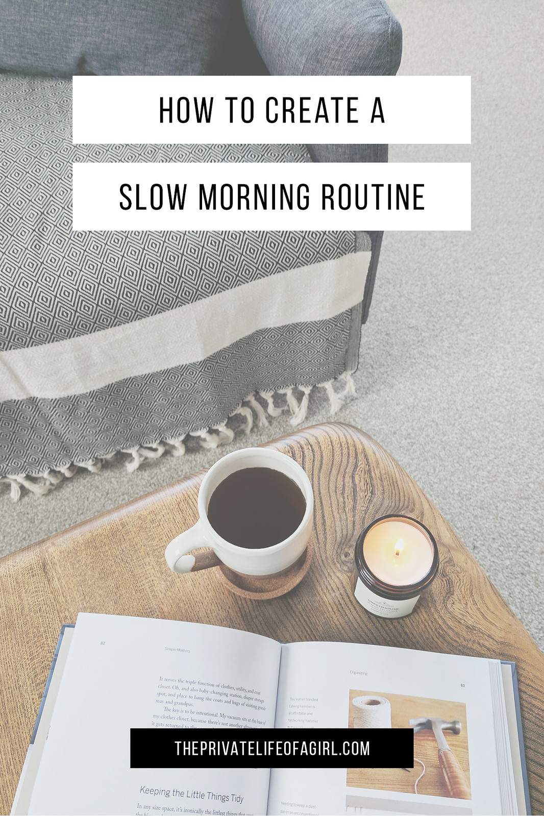 A Slow Morning Routine