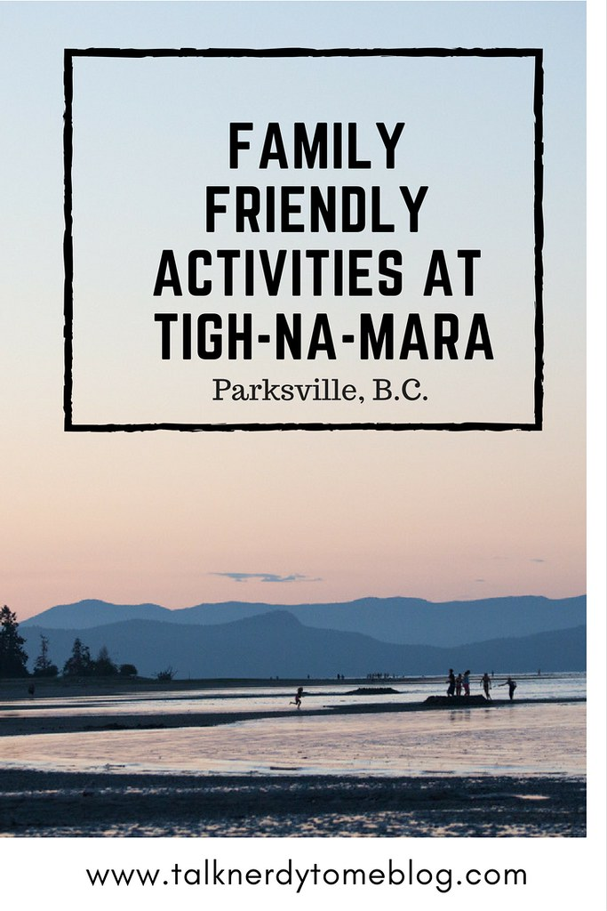 Family friendly activities at Tigh-Na-Mara in Parksville B.C.