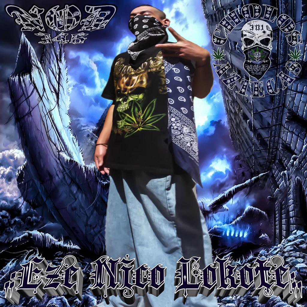 Chola Cholo Kdc Kartel Delas Calles Sur 13 Arte Azteca Sur