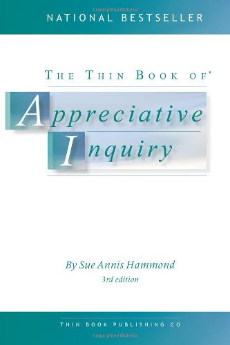 The Thin Book of Appreciative Inquiry, par Sue Annis Hammond