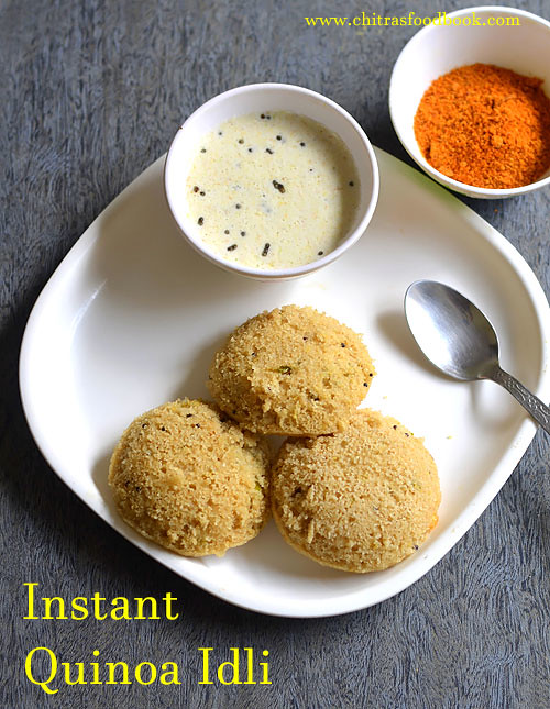 Instant quinoa idli recipe quinoa recipes indian for Quinoa recipes indian