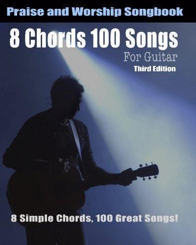 PDF] ONLINE 8 Chords 100 Songs Worship Guitar Songbook: 8… | Flickr