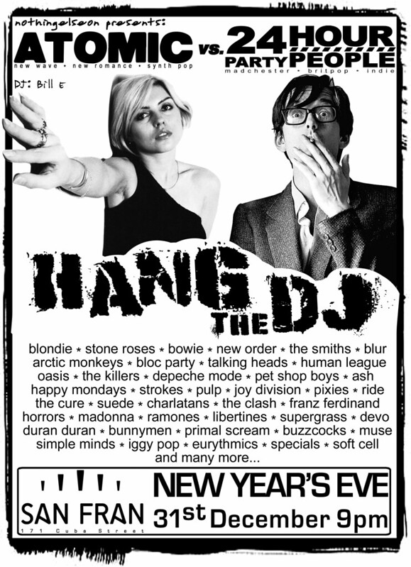 Hang the DJ, NYE 2017