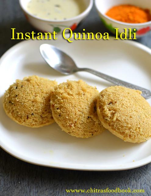Instant quinoa idli recipe quinoa recipes indian chitras food book instant quinoa idli forumfinder Image collections