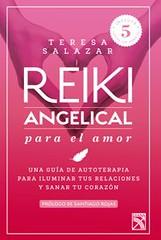 Reiki angelical para el amor, Teresa Salazar