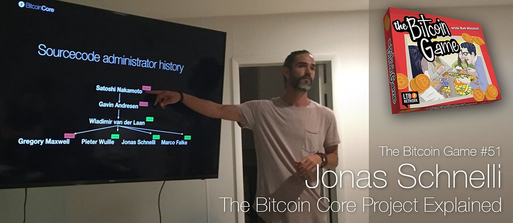 The Bitcoin Game 51 - Jonas Schnelli, Bitcoin Core Presentation