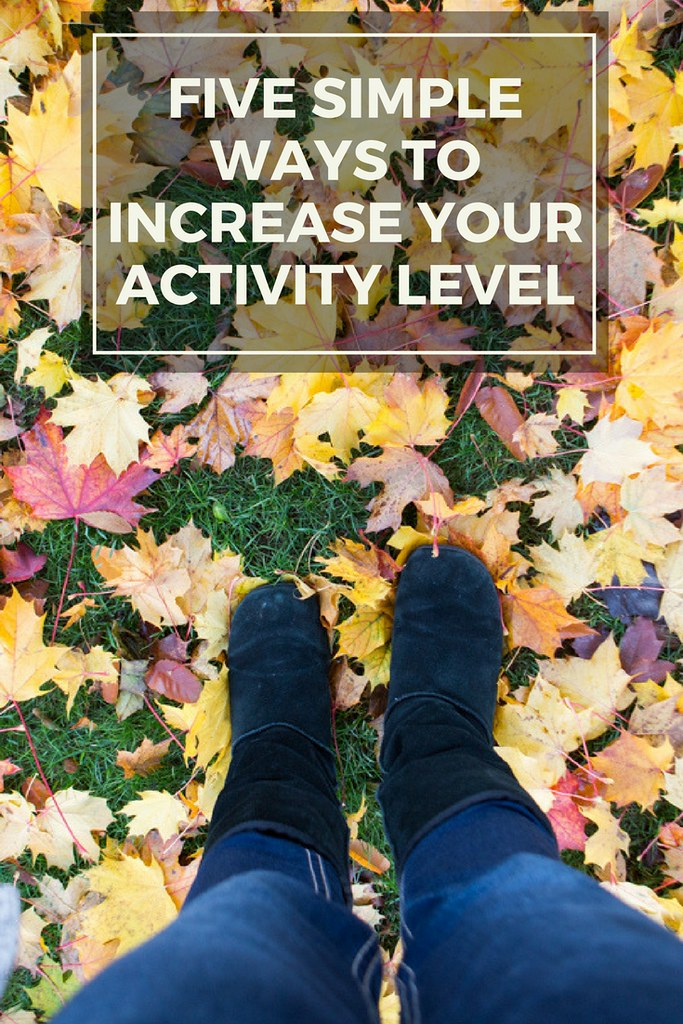 Want to increase how much you are moving each day but not sure how? Here are five great tips to increase your activity level!