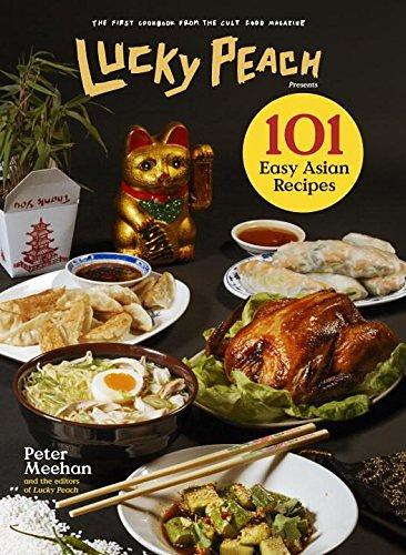 Pdf download lucky peach presents 101 easy asian recipes flickr pdf download lucky peach presents 101 easy asian recipes full version by ebook forumfinder Images