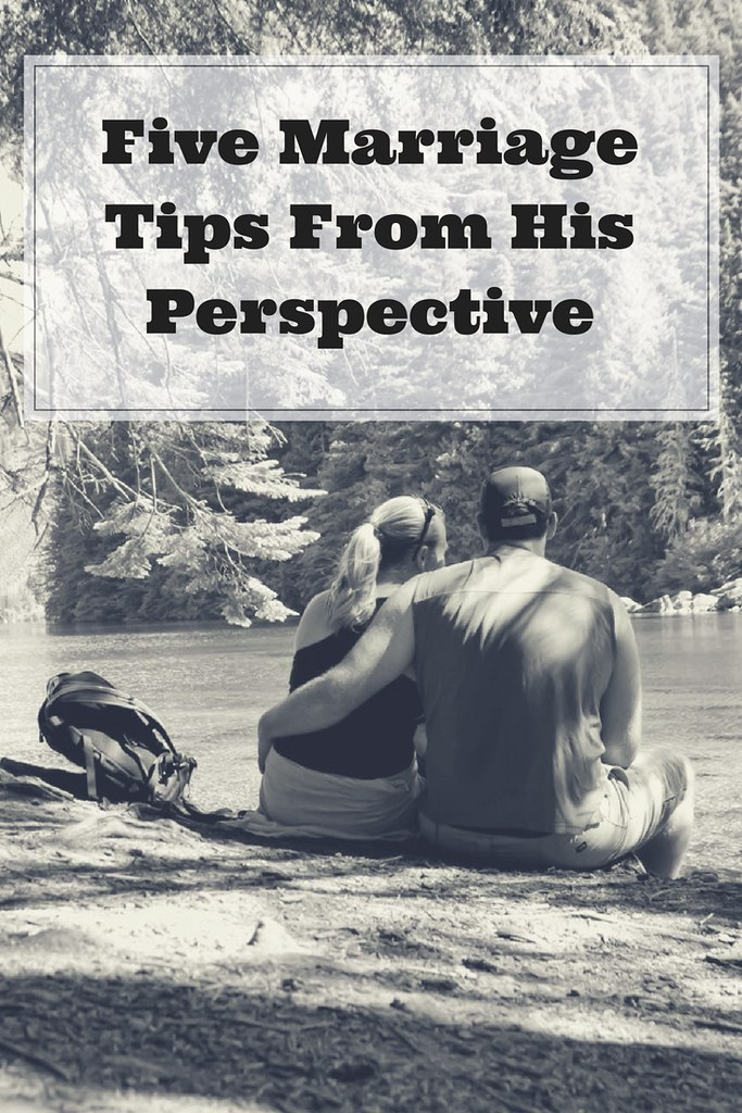 Five marriage tips from his perspective. From love languages to down time, what does he need?