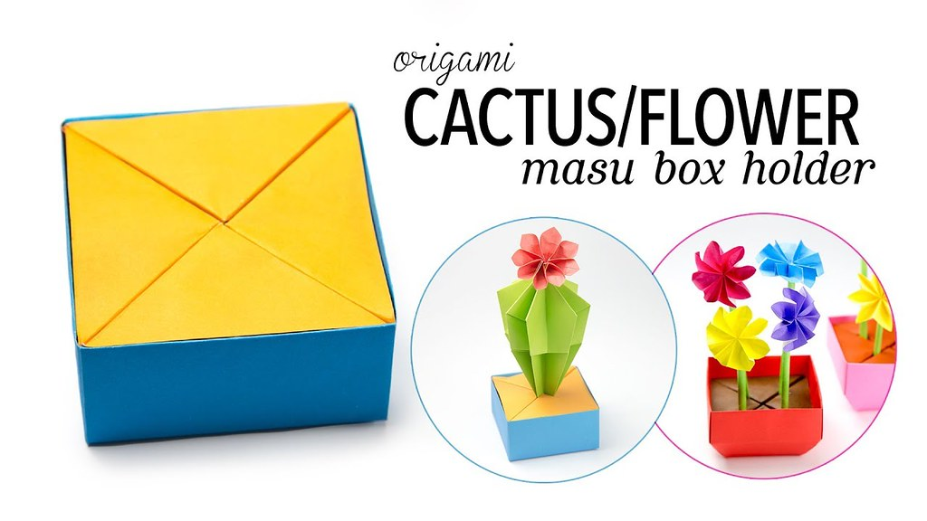 Origami Cactus Flower Holder For Masu Box Paper Kawa Flickr