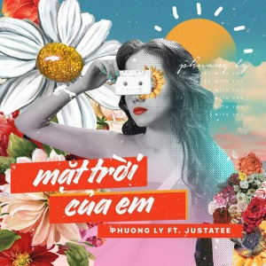 Phương Ly – Mặt Trời Của Em (feat. JustaTee) – iTunes AAC M4A – Single