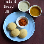 Instant bread idli recipe
