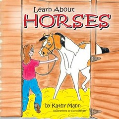 Learn About Horses by Kathy Mann   Equus Education