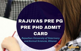 RAJUVAS Pre PG Pre Ph.D Admit Card 2017 Available   Download Here