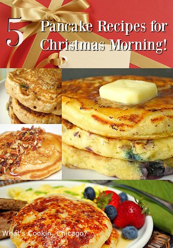 5 Pancake Recipes for Christmas Morning...