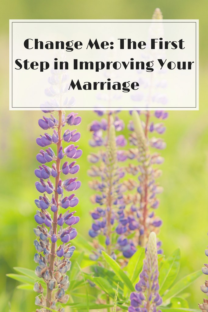 Working on changing your own mindset in order to improve your marriage.