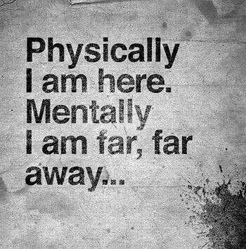 Sad Love Quotes Mentally I Am Far Far Away Love Flickr Impressive Far Away Love Quotes
