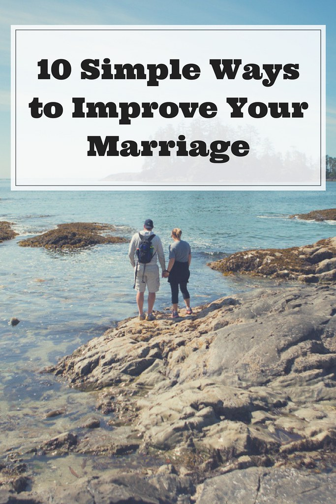 Ten simple ways to improve your marriage