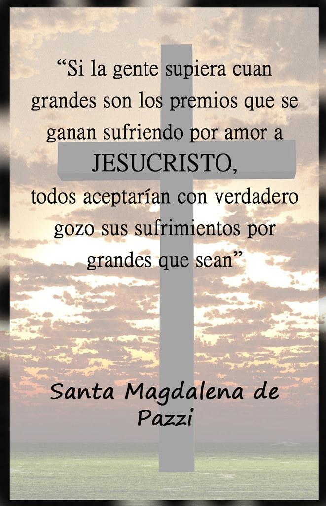Sufrir Por Amor A Jesucristo Veronica Cruz Flickr