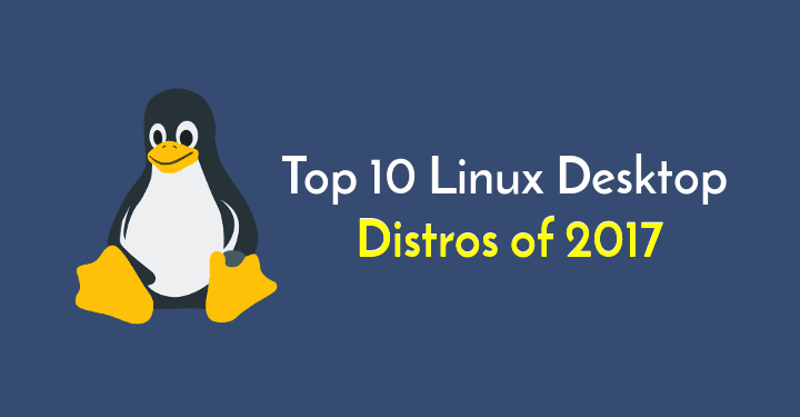Top-Linux-Desktop-Distros-2017