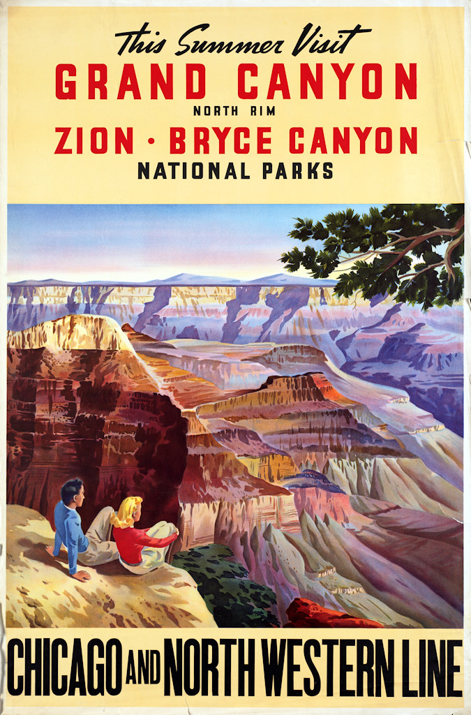 """""""This summer visit Grand Canyon North Rim – Zion – Bryce Canyon National Parks."""" Poster from Chicago and North Western Railway Company"""