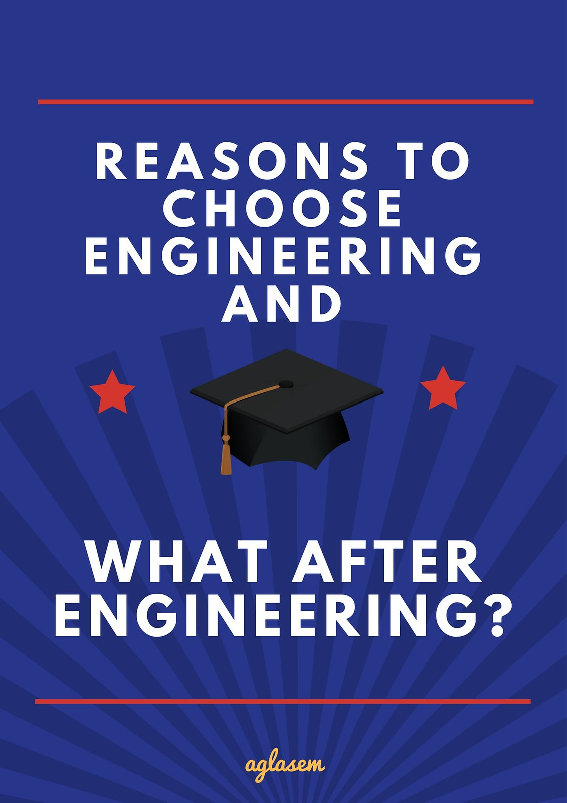 Reasons to study engineering and things to do after B.Tech