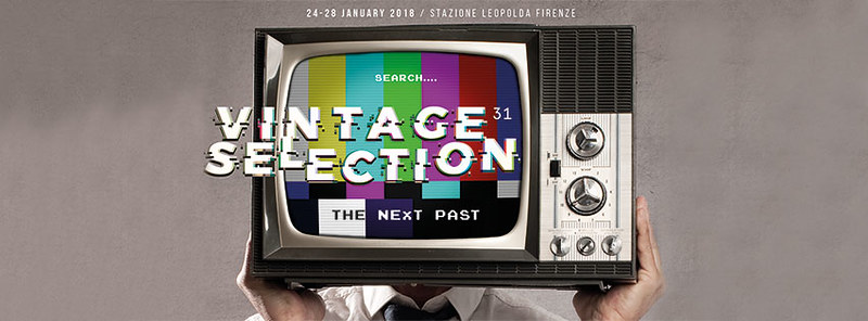 Vintage Selection Stazione Leopolda Firenze Gennaio 2018