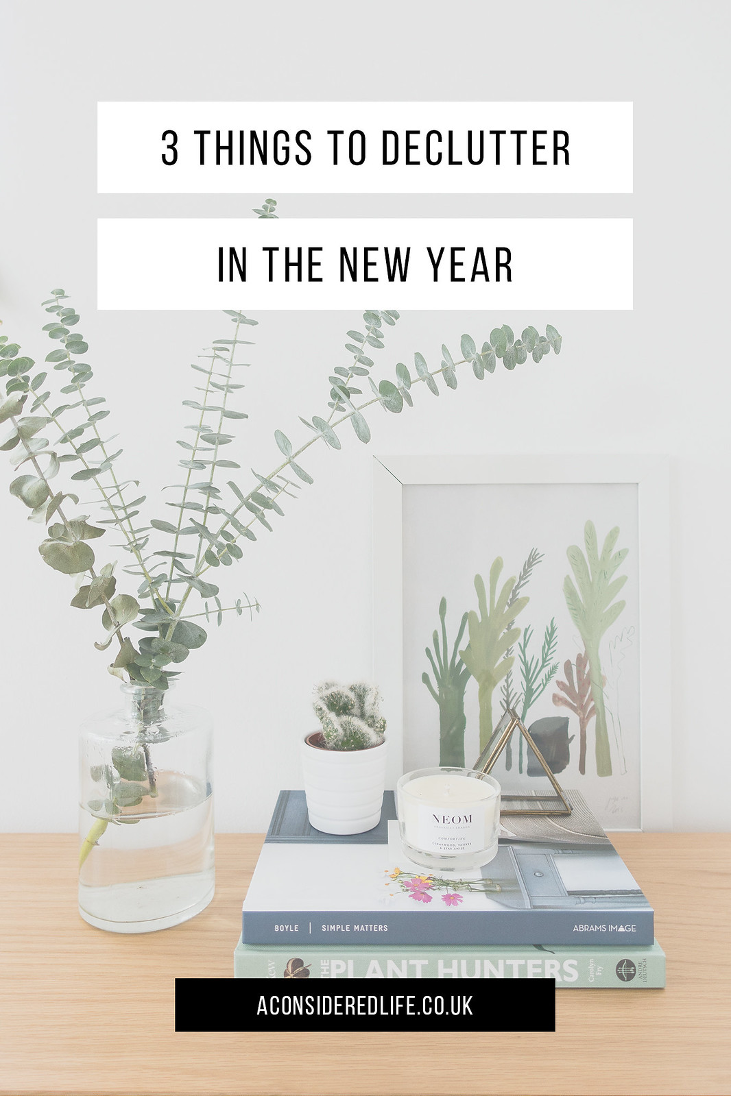 3 Things I Decluttered Before The New Year