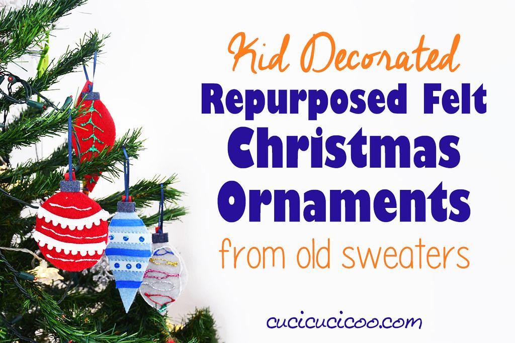 DIY felt christmas tree ornaments for kids from repurposed…   Flickr