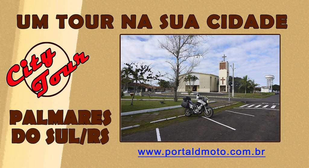 CITY TOUR – PALMARES DO SUL