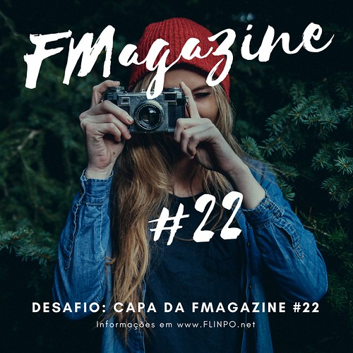 Desafio: Capa da FMAGAZINE #22