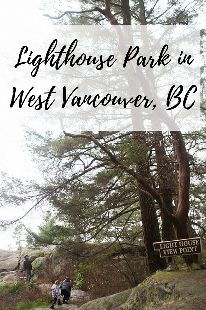 One of the best parks to explore in West Vancouver, BC? It is definitely Lighthouse Park. A gorgeous place that is great for explorers of all ages!