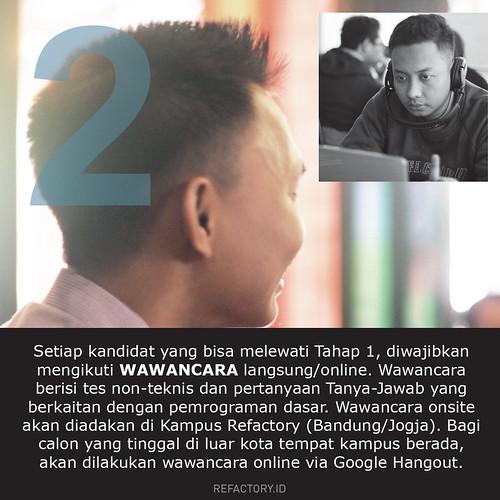 Setelah lulus langkah berikutnya adalah wawancara yang dilakukan di Bandung dan Jogja. Jika kalian ada di luar kota, wawancara bisa pakai Google HangOut
