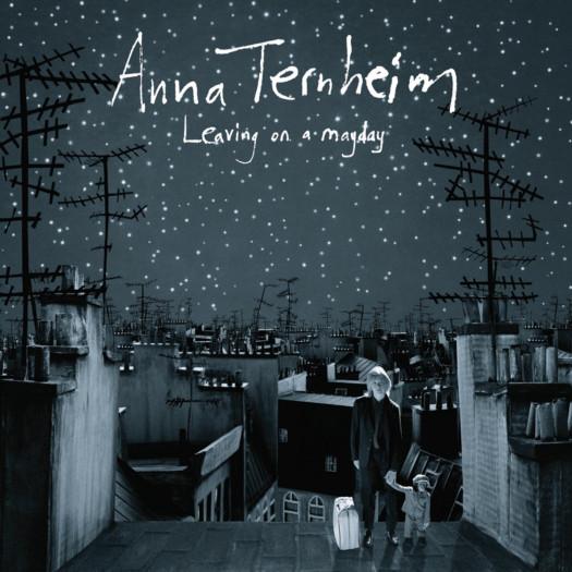 "Anna Ternheim ""Leaving on a mayday"" (2008)"