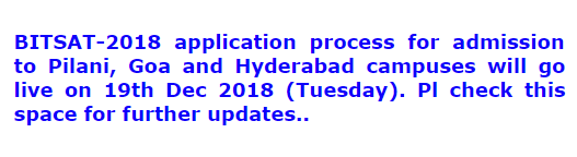 BITS Pilani Notifies When Will BITSAT 2018 Application Form 2018 Be Available