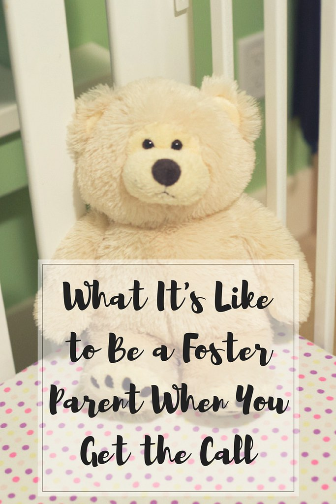 What it's like to be a foster parent when you first get the phone call.
