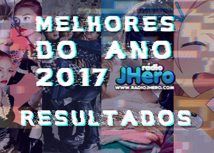 MELHORES DO ANO REDAÇÃO J-HERO 2017