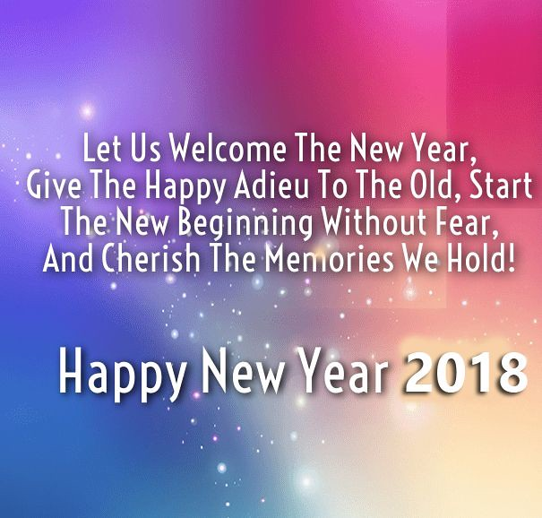 happy new year 2018 quotes welcome new year 2018 wishes messages colorful happynewyear