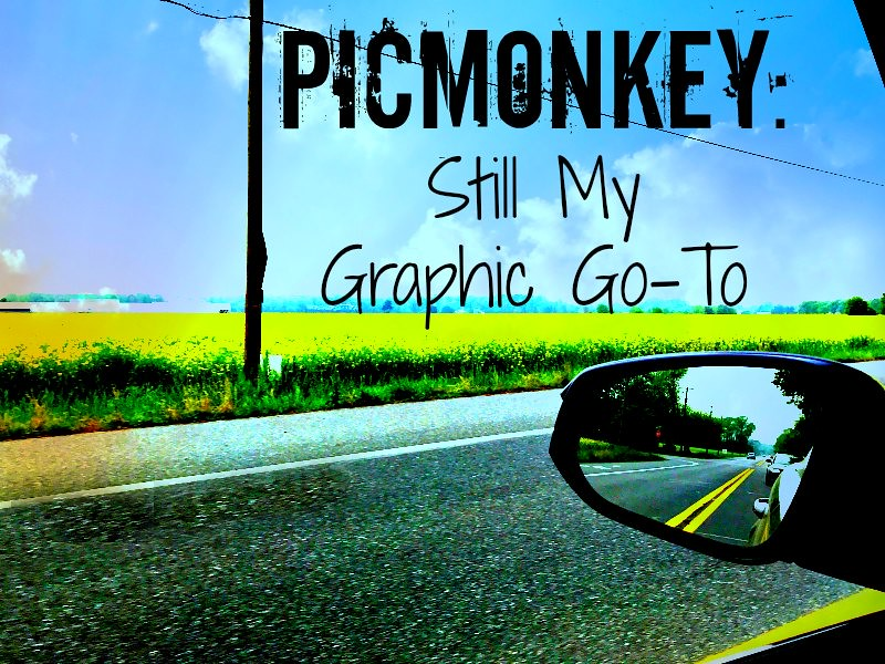 picmonkey still my graphic go to
